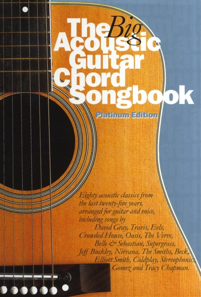 The Big Acoustic Guitar Chord Songbook Platinum Edition