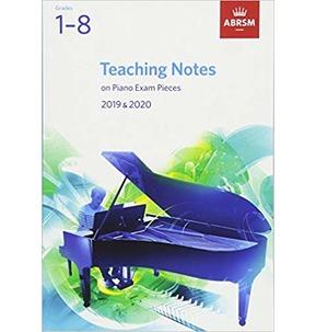 ABRSM Piano Exam Teaching Notes 2019-2020