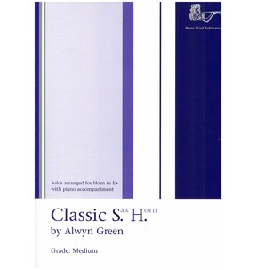 Classic S.H. by Alwyn Green for Horn in Eb with Piano Accomp