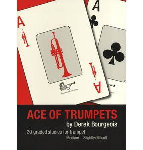 Ace of Trumpets - Derek Bourgeous