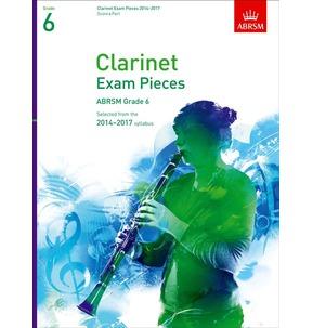 Clarinet Exam Pieces Score/Part 2014-2017 ABRSM Grade 6