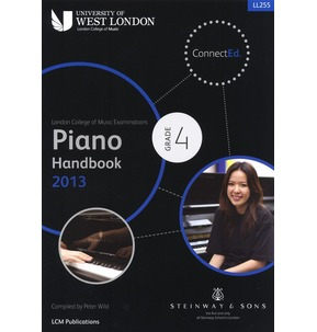 London College of Music - Piano Handbook 2013-2017 Grade 4