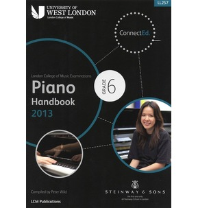 London College of Music - Piano Handbook 2013-2017 Grade 6