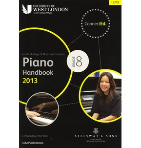 London College of Music - Piano Handbook 2013-2017 Grade 8