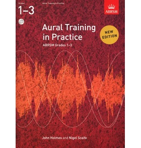 Aural Training In Practice with CD Grades 1-3