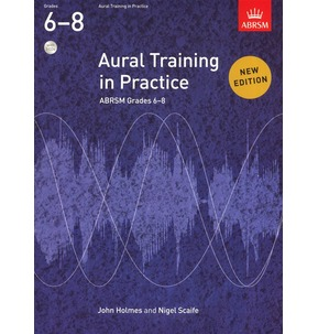 Aural Training In Practice with CD Grades 6-8