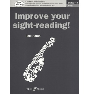 Paul Harris: Improve Your Sight-Reading! Violin (New Edition) Grades 7-8