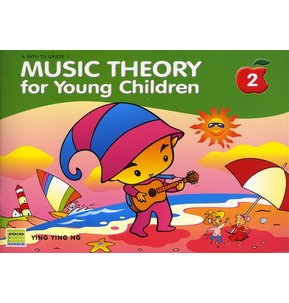 Music Theory for Young Children Ying Ying Ng - Book 2
