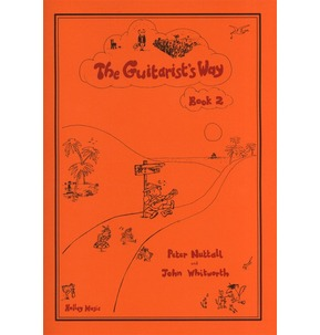 The Guitarist's Way - Nuttall and Whitworth - Book 2