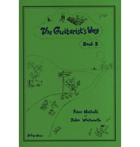 The Guitarist's Way - Nuttall and Whitworth - Book 3