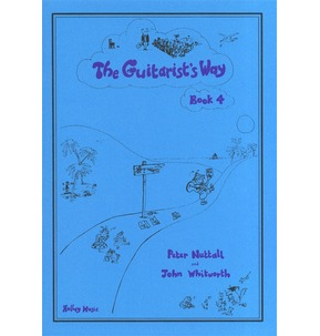 The Guitarist's Way - Nuttall and Whitworth - Book 4