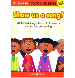 Show Us a Song by Lin Marsh from the Songscape Series