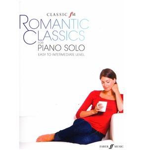 Classic FM: Romantic Classics (Piano Solo)