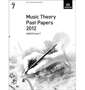 2012 Theory of Music Exams Papers ABRSM Grade 7