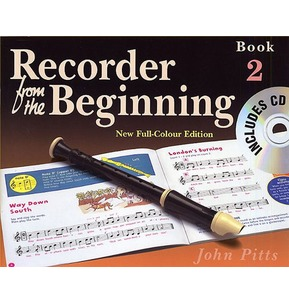 Recorder From The Beginning : Pupil's Book/CD 2 by John Pitts