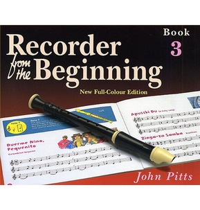 Recorder From The Beginning : Pupil's Book 3 by John Pitts