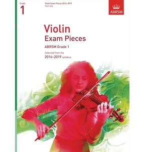 ABRSM: Violin Exam Pieces 2016-2019 - Part only