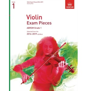 ABRSM: Violin Exam Pieces 2016-2019 - Grade 1 (Score & Part)