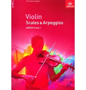 ABRSM Violin Scales and Arpeggios 2012 Grade 1