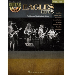 Eagles Hits: Guitar Play-Along Volume 162