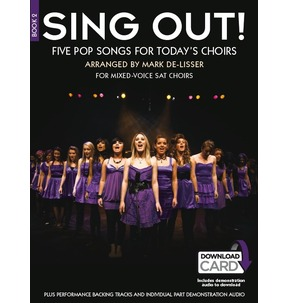 Sing Out! 5 Pop Songs For Today's Choirs - Book 2 (Book/Audio Download)