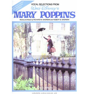 Sherman/Sherman: Mary Poppins - Vocal Selections