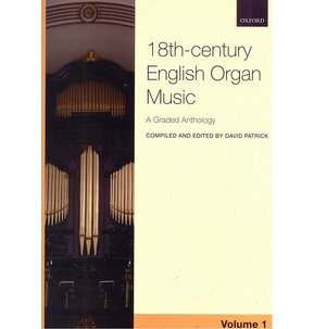 Anthology Of 18th-century English Organ Music - Volume 1