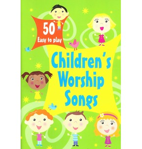 50 Easy to Play Children's Worship Songs