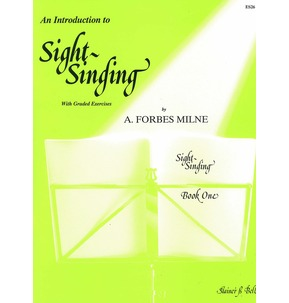 An Introduction to Sight Singing Book 1 (A. Forbes Milne)