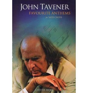 John Tavener: Favourite Anthems