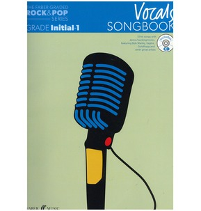 The Faber Graded Rock & Pop Series: Vocals Songbook