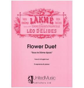 Flower Duet from Lakme (Sous le Dome Epais) 2 Sopranos