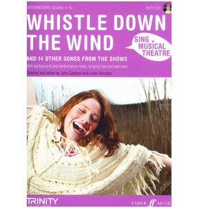 Sing Musical Theatre: Whistle Down The Wind (Piano/Voice/Guitar)