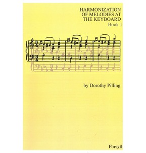 Harmonization of Melodies at the Keyboard by Dorothy Pilling