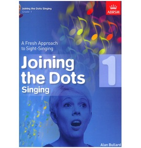 Alan Bullard: Joining The Dots - Singing - Various Grades