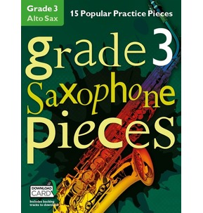 Grade 3 Alto Saxophone Pieces (Book/Audio Download)