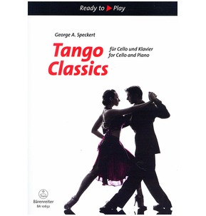 Tango Classics for Cello & Piano (Barenreiter Edition)