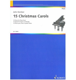 15 Christmas Carols by John Kember for Piano Duet
