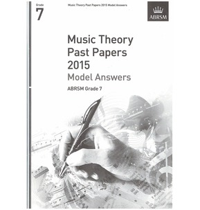ABRSM Theory Of Music Exam Model Answers 2015: Grade 7