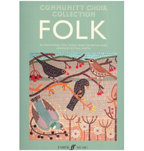 Community Choir Collection: Folk (Mixed Voices)