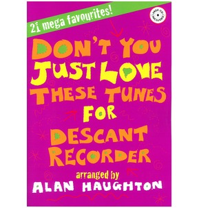Don't You Just Love These Tunes - Descant