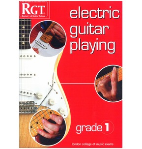 Registry Of Guitar Tutors: Electric Guitar Playing - Grade One
