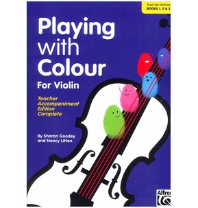 Playing with Colour for Violin Teacher's Edition