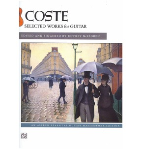 Coste: Selected Works for Guitar