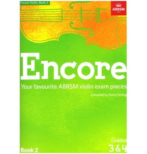 ABRSM: Encore - Violin: Book 2, Grades 3 & 4