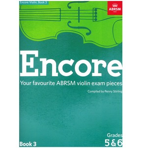ABRSM: Encore - Violin: Book 3, Grades 5 & 6