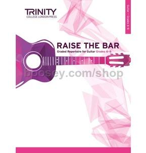 Trinity College London: Raise the Bar Guitar (Book 3) Grades 6-8