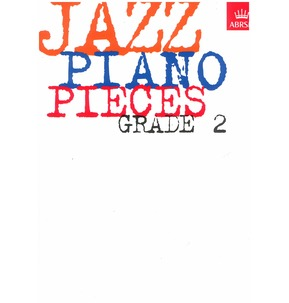 Jazz Piano Pieces - ABRSM Grade 2