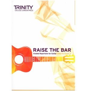 Trinity College London: Raise the Bar Guitar (Book 1) Initial - Grade 2