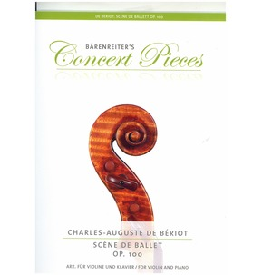 Barenreiter's Concert Pieces - Scene De Ballet Op. 100 For Violin & Piano